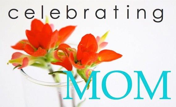 Celebrating You the Mom